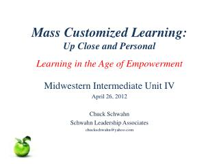 Mass Customized Learning: Up Close and Personal Learning in the Age of Empowerment