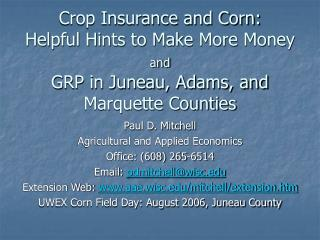 Crop Insurance and Corn: Helpful Hints to Make More Money and GRP in Juneau, Adams, and Marquette Counties