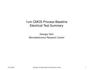 1um CMOS Process Baseline Electrical Test Summary