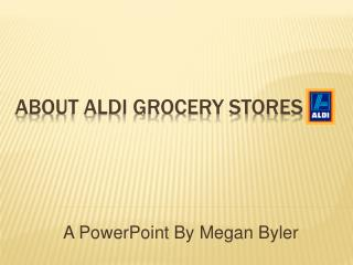 About aldi grocery stores