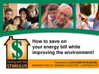 How to save on  your energy bill while improving the environment!