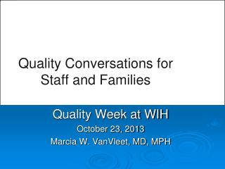 Quality Conversations for  Staff and Families