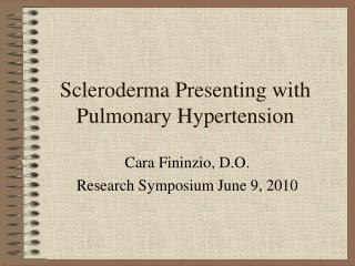 Scleroderma Presenting with Pulmonary Hypertension