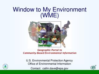 Window to My Environment (WME)
