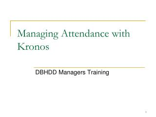 Managing Attendance with Kronos