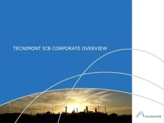 TECNIMONT ICB CORPORATE OVERVIEW