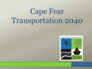 Cape Fear Transportation 2040