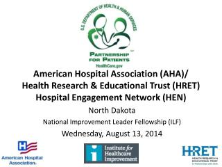 North Dakota National Improvement Leader Fellowship (ILF) Wednesday, August 13, 2014