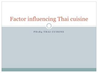 Factor influencing Thai cuisine
