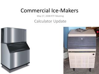 Commercial Ice-Makers