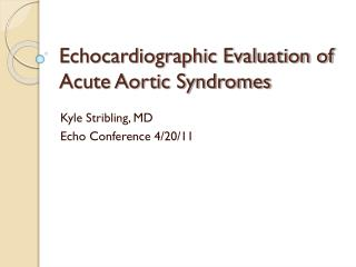 Echocardiographic Evaluation of Acute Aortic Syndromes