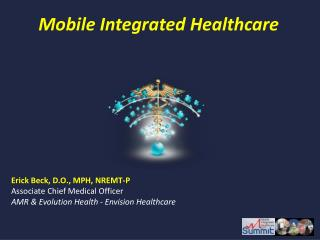 Mobile Integrated Healthcare