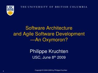Software Architecture  and Agile Software Development —An Oxymoron?