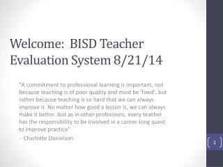 Welcome:  BISD Teacher Evaluation System 8/21/14