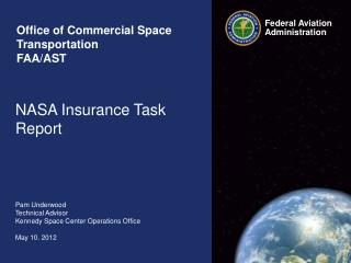 Office of Commercial Space Transportation  FAA/AST