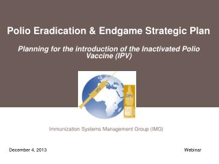 Immunization Systems Management Group (IMG)