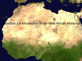 Section 3.4 Introduction to the West African Monsoon