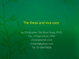 The thesis and viva voce