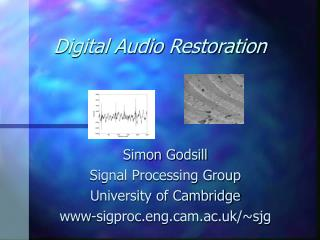 Digital Audio Restoration