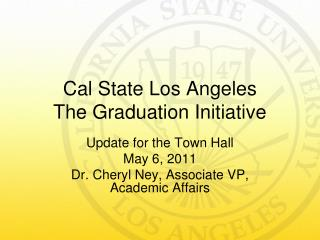 Cal State Los Angeles The Graduation Initiative