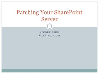 Patching Your SharePoint Server