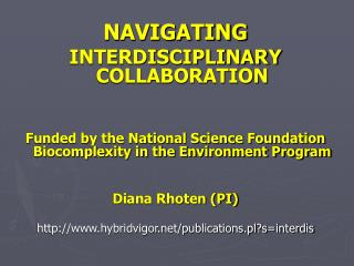 NAVIGATING INTERDISCIPLINARY COLLABORATION