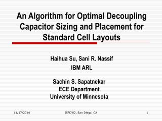 An Algorithm for Optimal Decoupling Capacitor Sizing and Placement for Standard Cell Layouts