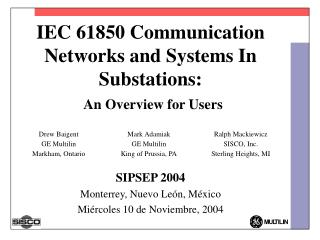 IEC 61850 Communication Networks and Systems In Substations: An Overview for Users