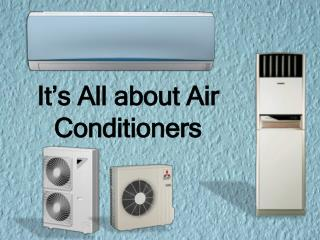 It's All about Air Conditioners
