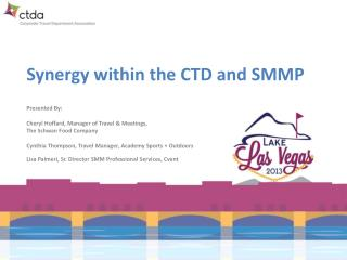 Synergy within the CTD and SMMP