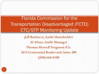 Florida Commission for the Transportation Disadvantaged (FCTD) CTC/STP Monitoring Update
