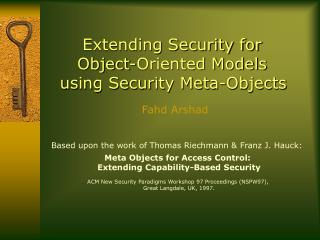 Extending Security for  Object-Oriented Models  using Security Meta-Objects
