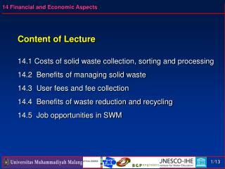 Content of Lecture 14.1 Costs of solid waste collection, sorting and processing