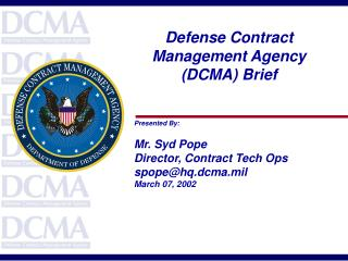 Defense Contract Management Agency (DCMA) Brief