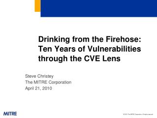 Drinking from the  Firehose : Ten Years of Vulnerabilities through the CVE Lens
