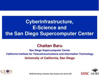 Cyberinfrastructure,  E-Science and  the San Diego Supercomputer Center