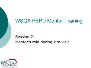 WSQA PEPD Mentor Training