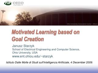 Motivated Learning based on Goal Creation
