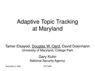 Adaptive Topic Tracking  at Maryland