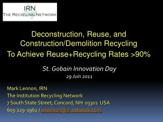 Deconstruction, Reuse, and Construction/Demolition Recycling