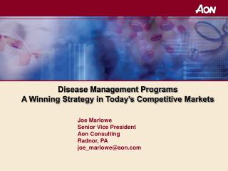 Disease Management Programs  A Winning Strategy in Today's Competitive Markets
