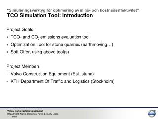 Project Goals :  TCO- and CO 2 emissions evaluation tool