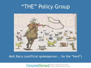 """""""THE"""" Policy Group"""
