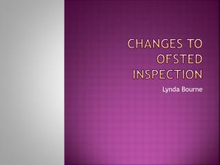 Changes to Ofsted Inspection