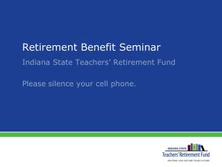Retirement Benefit Seminar