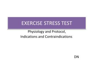 EXERCISE STRESS TEST