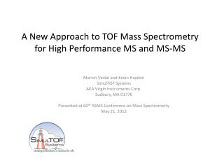 A New Approach to TOF Mass Spectrometry for High Performance MS and MS-MS