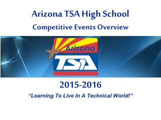 Arizona TSA High School Competitive Events Overview
