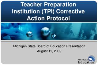 Teacher Preparation Institution (TPI) Corrective Action Protocol