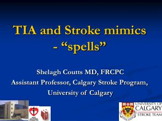 "TIA and Stroke mimics - ""spells"""